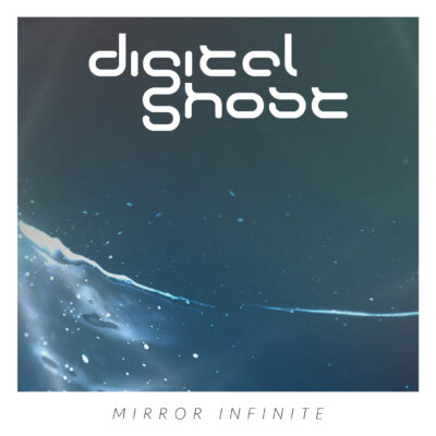 Digital Ghost - Mirror Infinite